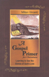 A Gospel Primer for Christians